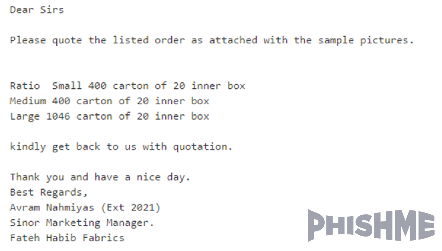 Phishing Example: Purchase Orders
