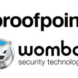 Proofpoint Acquires Wombat Security Technologies for $225 Million