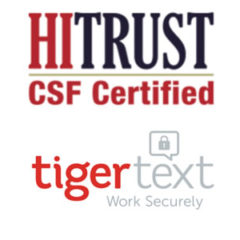 TigerText Achieves HITRUST CSF Certification for its Clinical Communication Solution