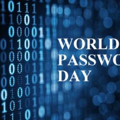 World Password Day – A Reminder to Improve Password Hygiene